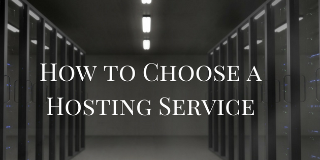 How to Choose a Hosting Service